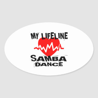 MY LIFE LINA SAMBA DANCE DESIGNS OVAL STICKER