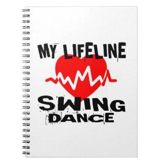 MY LIFE LINA SWING DANCE DESIGNS NOTEBOOKS