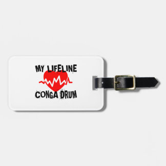 MY LIFE LINE CONGA DRUM MUSIC DESIGNS LUGGAGE TAG