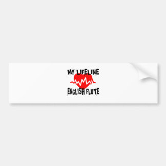 MY LIFE LINE ENGLISH FLUTE MUSIC DESIGNS BUMPER STICKER