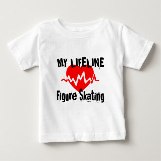 My Life Line Figure Skating Sports Designs Baby T-Shirt