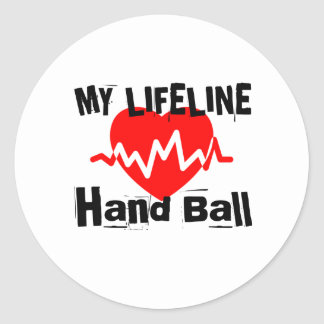 My Life Line Hand Ball Sports Designs Classic Round Sticker