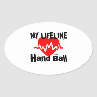My Life Line Hand Ball Sports Designs Oval Sticker