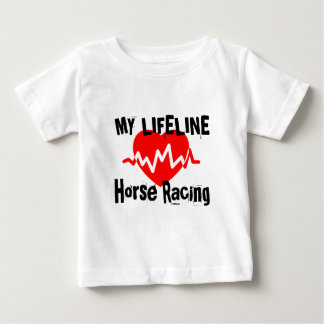 My Life Line Horse Racing Sports Designs Baby T-Shirt