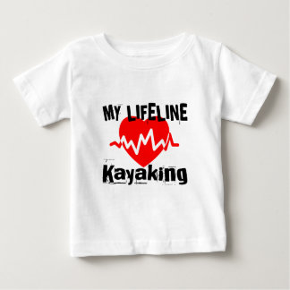 My Life Line Kayaking Sports Designs Baby T-Shirt