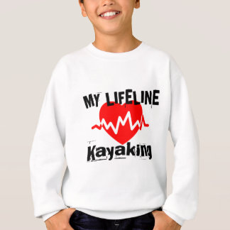 My Life Line Kayaking Sports Designs Sweatshirt