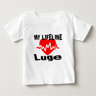 My Life Line Luge Sports Designs Baby T-Shirt