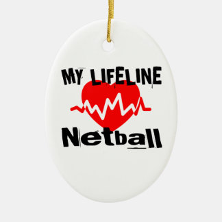 My Life Line Netball Sports Designs Ceramic Ornament