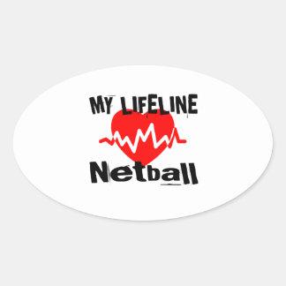 My Life Line Netball Sports Designs Oval Sticker