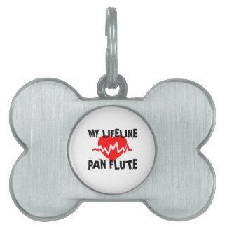 MY LIFE LINE PAN FLUTE MUSIC DESIGNS PET NAME TAG