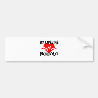 MY LIFE LINE PICCOLO MUSIC DESIGNS BUMPER STICKER