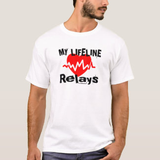 My Life Line Relays Sports Designs T-Shirt