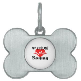 My Life Line Sailing Sports Designs Pet Tag