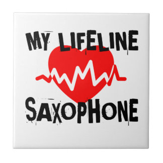 MY LIFE LINE SAXOPHONE MUSIC DESIGNS TILE