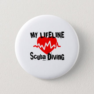 My Life Line Scuba Diving Sports Designs 6 Cm Round Badge