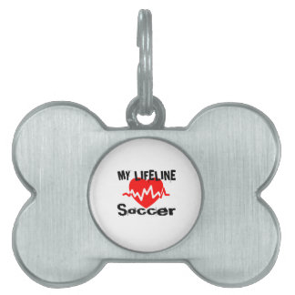 My Life Line Soccer Sports Designs Pet Name Tag
