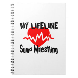 My Life Line Sumo Wrestling Sports Designs Spiral Notebook
