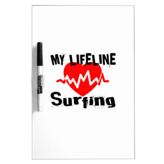 My Life Line Surfing Sports Designs Dry Erase Board