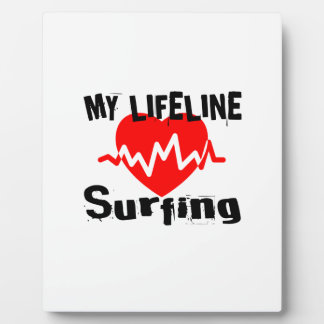 My Life Line Surfing Sports Designs Plaque