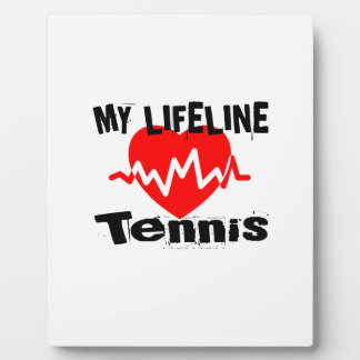 My Life Line Tennis Sports Designs Plaque