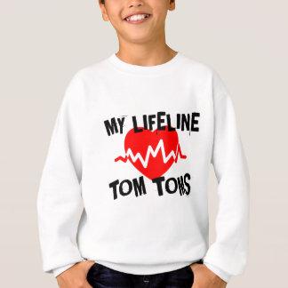 MY LIFE LINE TOM TOMS MUSIC DESIGNS SWEATSHIRT