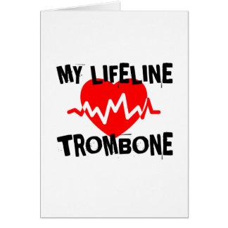 MY LIFE LINE TROMBONE MUSIC DESIGNS CARD