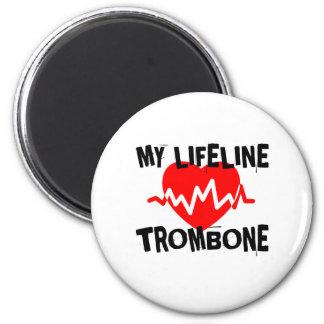 MY LIFE LINE TROMBONE MUSIC DESIGNS MAGNET