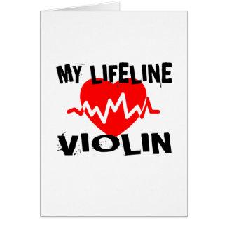 MY LIFE LINE VIOLIN MUSIC DESIGNS CARD