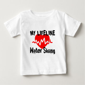 My Life Line Water Skiing Sports Designs Baby T-Shirt