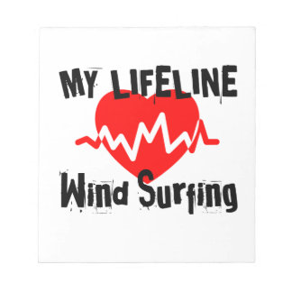 My Life Line  Wind Surfing Sports Designs Notepad