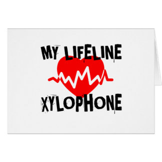 MY LIFE LINE XYLOPHONE MUSIC DESIGNS CARD