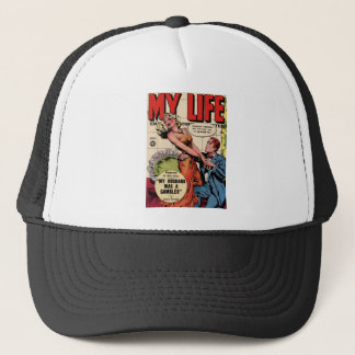 My Life Trucker Hat