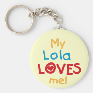 My Lola Loves Me T-shirts and Gifts Basic Round Button Key Ring