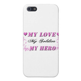 My Love My Soldier My Hero iPhone 5 Cases
