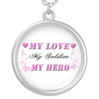 My Love My Soldier My Hero Necklace
