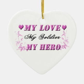 My Love My Soldier My Hero Ornament