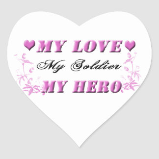 My Love My Soldier My Hero Stickers
