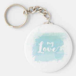 """My love"" pretty light blue watercolor calligraphy Basic Round Button Key Ring"