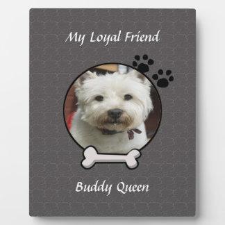 My Loyal Friend Dog Plaque