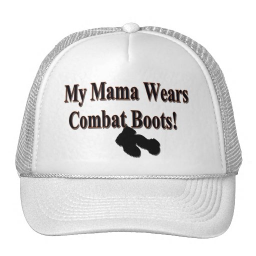 My Mama Wears Combat Boots Hat