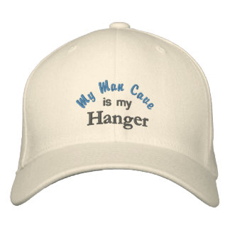 My Man Cave is my Hanger Hat Embroidered Baseball Cap