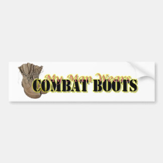 My Man Wears Combat Boots Bumper Sticker