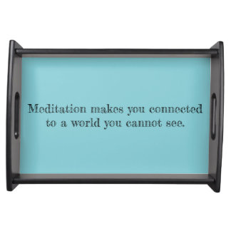 My Meditation Quote Serving Tray