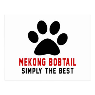 My Mekong bobtail Simply The Best Postcard