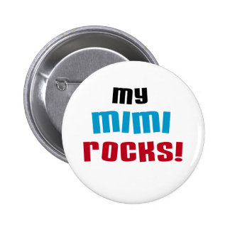 My Mimi Rocks T-shirts and Gifts Buttons