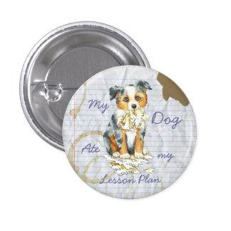 My Mini American Shepherd Ate My Lesson Plan 3 Cm Round Badge