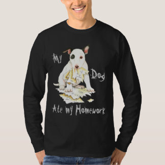 My Miniature Bull Terrier Ate My Homework T-Shirt