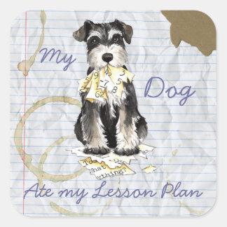 My Miniature Schnauzer Ate My Lesson Plan Square Sticker