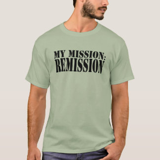 MY MISSION: REMISSION Basic T-Shirt