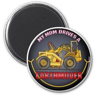 My Mom Drives An Earthmover Scraper Magnet